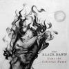 True Black Dawn - Come the Colorless Dawn